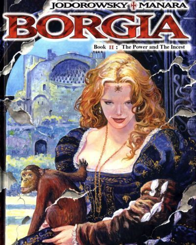 [Alejandro Jodorowsky & Milo Manara] Borgia #2 - The Power and The Incest [English]