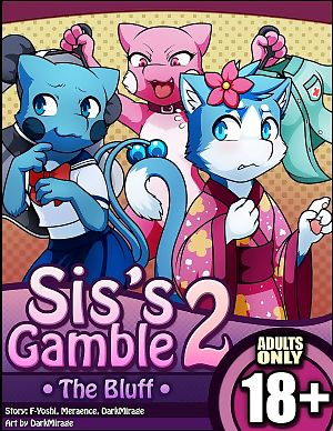Sis's Gamble 2- The Bluff