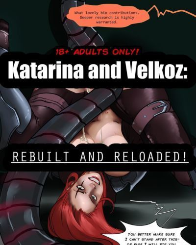 Zaunderground : Katarina and Velkoz : Rebuilt and Reloaded