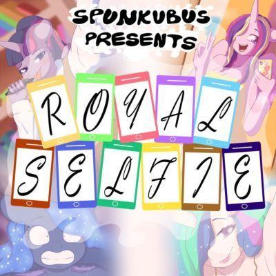 [Spunkubus] Royal Selfie (My Little Pony: Friendship is Magic) [English]