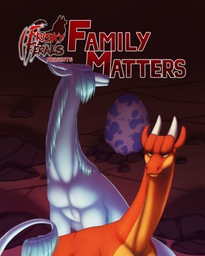 Frisky Ferals - Family Matters (Complete)